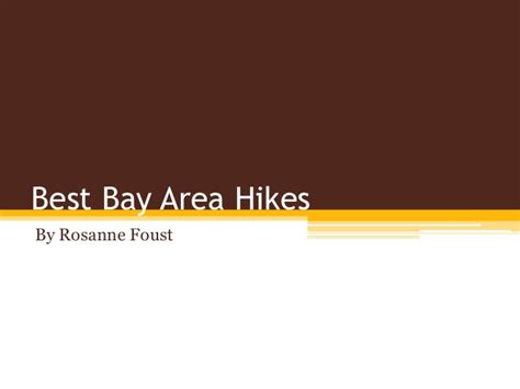 Compare Bay Area Mba Programs by Best Bay Area Hikes