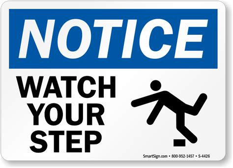 signs your is in osha notice your step with graphic sign sku s 4426 mysafetysign