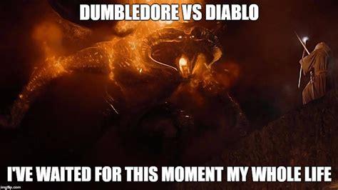 Diablo Meme - image tagged in harry potter diablo lord of the rings