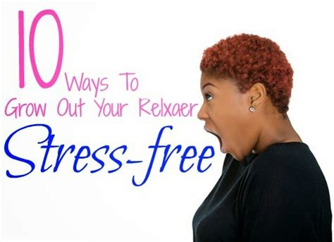 growing out your perm with short hair 10 steps to growing out a relaxer stress free my hair crush