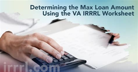 determining the max loan amount using the va irrrl