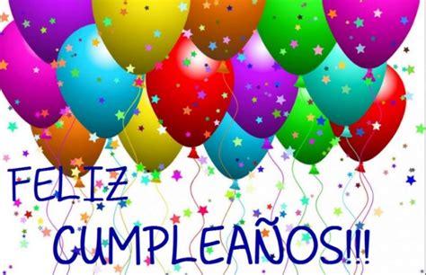 imagenes de cumpleaños felicitaciones 6 im 225 genes de felicitaciones de cumplea 241 os originales para