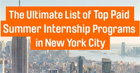 Best Place To Find Mba Summer Internships by The Ultimate List Of Top Paid Internship Programs In New