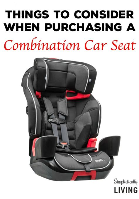 combination car seats things to consider when purchasing a combination car seat