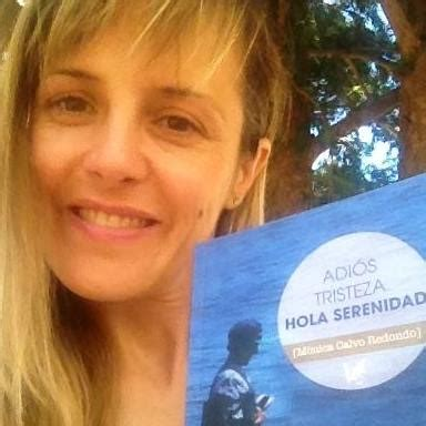 libro adis tristeza 18 m 243 nica calvo presenta en veguellina su libro adi 243 s tristeza hola serenidad