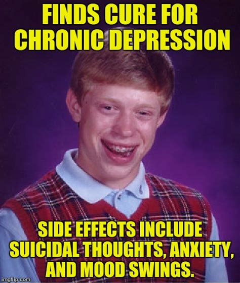 stress and mood swings bad luck brian meme imgflip