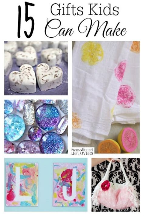 pinterest hand made christmas gifts children can make for parents 15 gifts can make easy handmade gift ideas