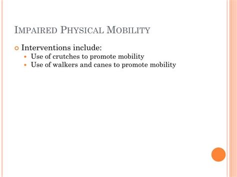 Impaired Bed Mobility by Ppt Alterations Related To Musculoskeletal