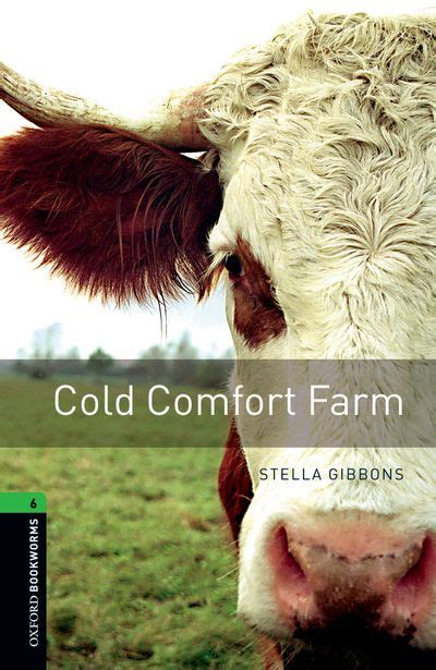 Cold Comfort Farm by Oxford Bookworms Library Stage 6 3rd Edition Cold