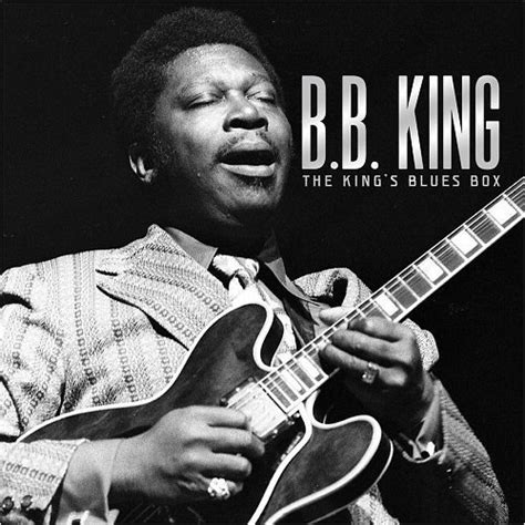 B B King b b king the king s blues box limited edition 2016