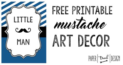 free printable mustache party decorations mustache decor art print free printable paper trail design