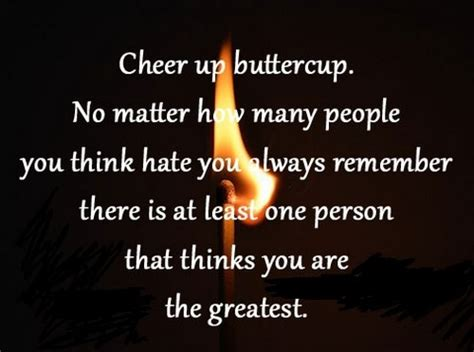 5 Things To Cheer You Up Today by 55 Cheer Up Quotes Lovequotesmessages