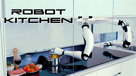 robot kitchen behold the future