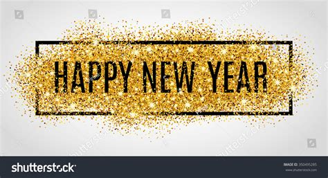 new year gold happy new year gold glitter 2017 stock vector 350495285
