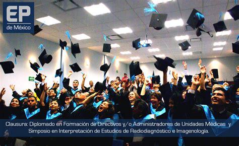 diplomado en imagenes medicas ulicori graduaci 243 n del diplomado en formaci 243 n de directivos y o