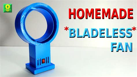 how do bladeless fans work how to make bladeless fan at home youtube