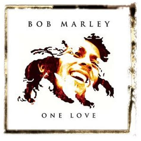 bob marley one love biography loved ones bob marley one love album