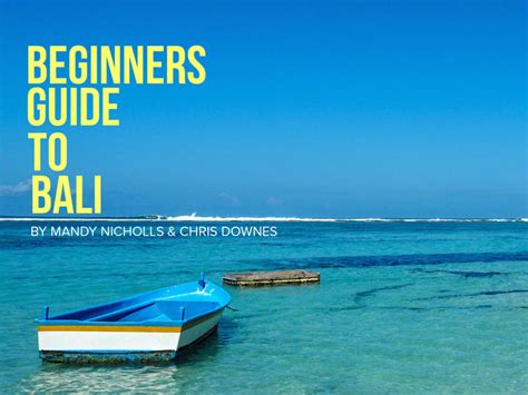 Guide To Bali beginners guide to bali launches today almost landing