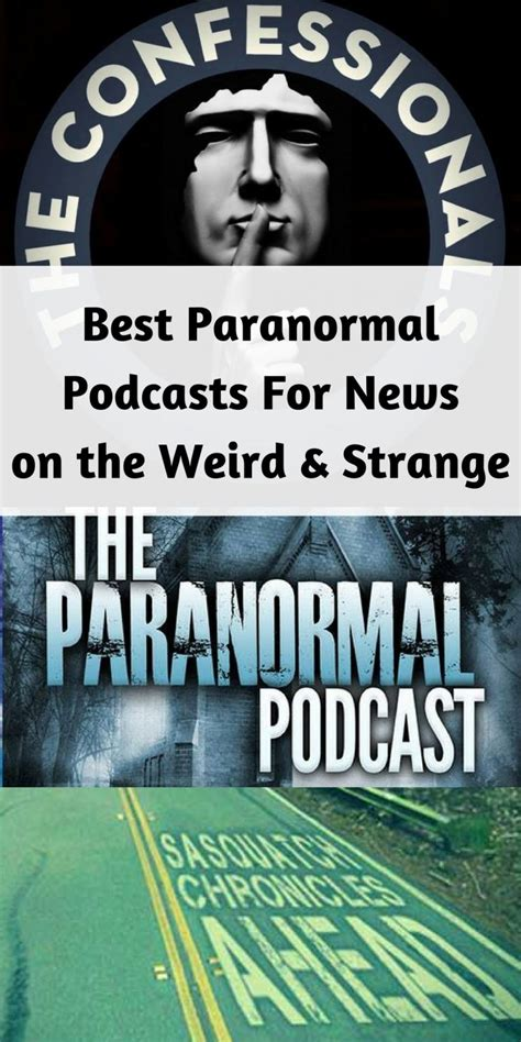 best podcast best paranormal podcasts for news on the and strange