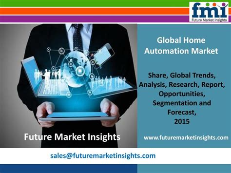ppt home automation market analysis forecast period