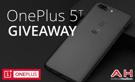 Android Headlines Giveaway - win a oneplus 5t bundle with oneplus androidheadlines international giveaway