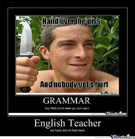 English Meme - english teacher by moxxi meme center