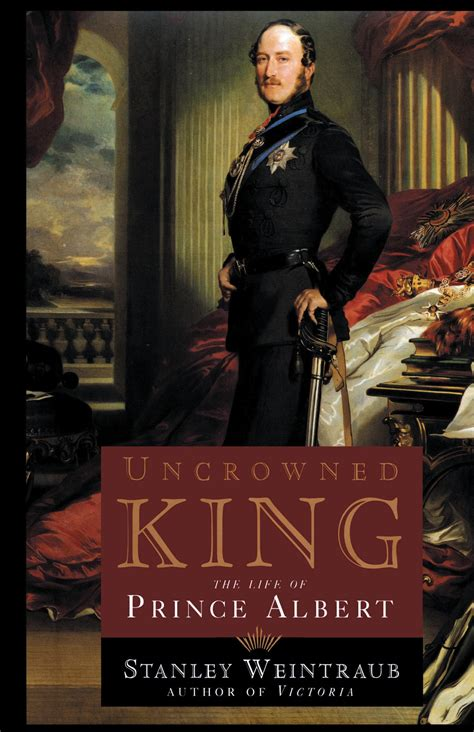 Uncrowned King uncrowned king book by stanley weintraub official