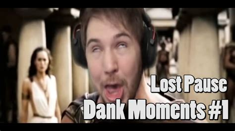 Lost Pause - Dank Moments #1 - YouTube Lost Pause