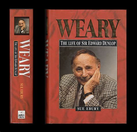 burma surgeon 2 an autobiography and testimonial to god s and goodness books weary sir edward dunlop australia surgeon ww2 tobruk