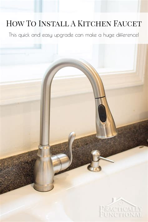 how replace kitchen faucet how to install a kitchen faucet
