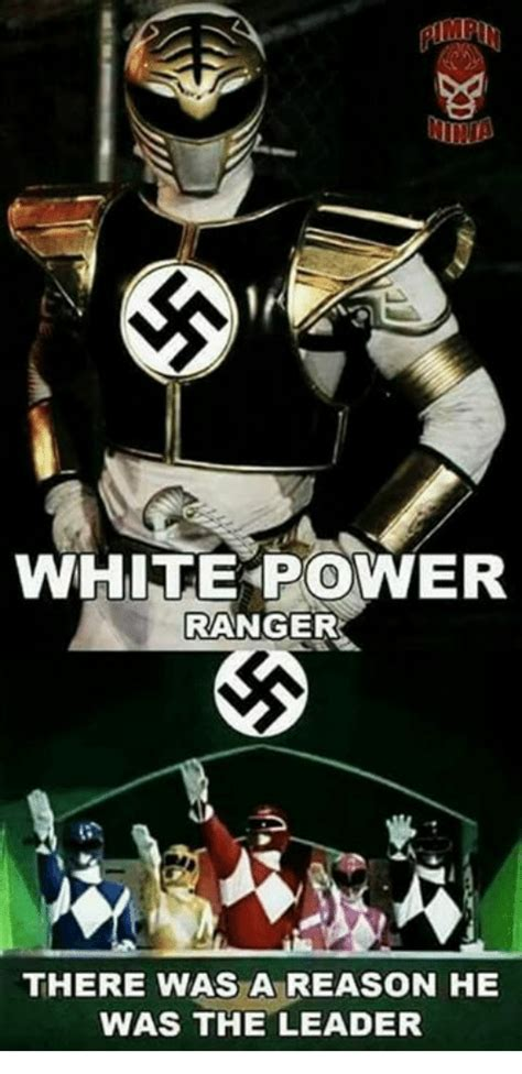 Power Ranger Memes - white power ranger there was a reason he was the leader meme on sizzle