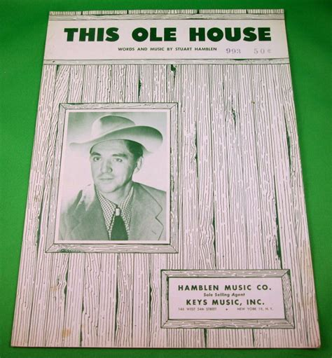 this ole house sheet music this ole house original piano vocal sheet music stuart hamblen 169 1954