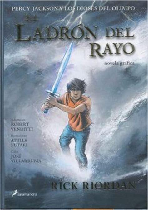 el ladron del rayo 0606265155 el ladron del rayo novela grafica by rick riordan 9788498384048 hardcover barnes noble