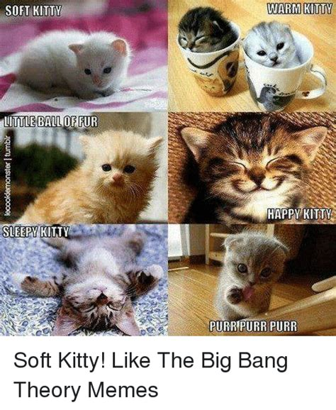 Soft Kitty Meme - 25 best memes about big bang theory meme big bang