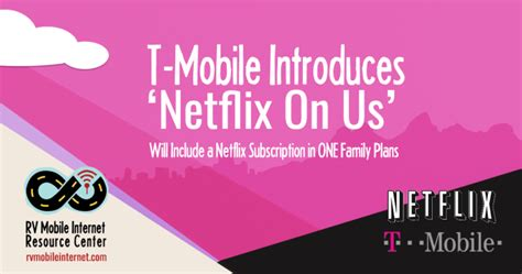 mobile netflix t mobile now includes netflix on family plans mobile