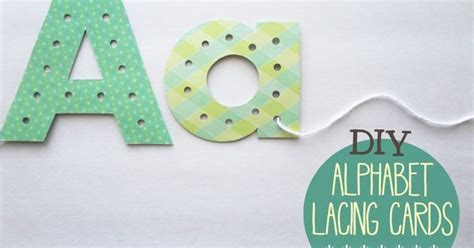 Alphabet Lacing Cards Templates by Diy Alphabet Lacing Cards Help Your Child Learn To