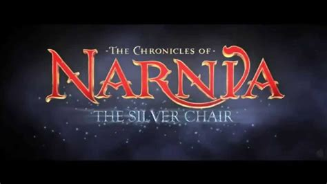 narnia the silver chair trailer the chronicles of narnia the silver chair official trailer