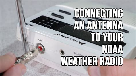 connecting an antenna to your noaa weather band radio