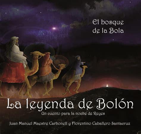 libro la leyenda de las libro la leyenda de bol 211 n i edici 211 n cuentamontes