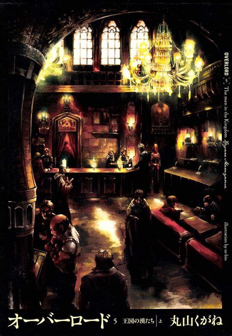 overlord vol 4 light novel the lizardman heroes skythewood translations overlord volume 5 prologue
