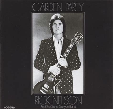 backyard party lyrics ricky nelson garden party lyrics genius lyrics