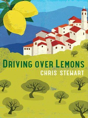driving over lemons an driving over lemons by stewart 183 overdrive ebooks audiobooks and videos for libraries