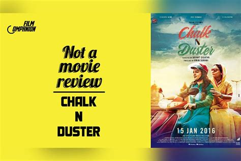 Chalk N Duster 2016 Film Chalk N Duster Film Companion