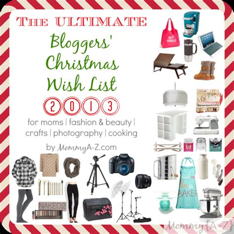 Wish List Ideas - the ultimate wish list 2013 a z