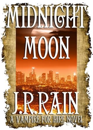 midnight without a moon books midnight moon for hire 13 by j r