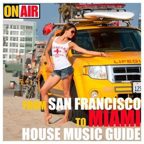 house music sf from san francisco to miami house music guide mp3 buy full tracklist