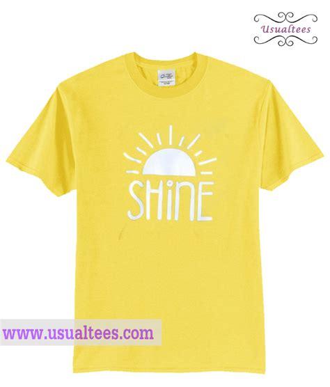 Shine Tshirt shirt christian shine t shirt