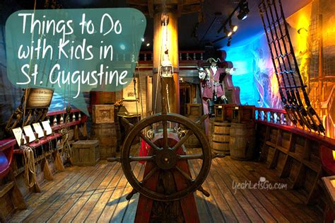 where does a st go things to do with kids in st augustine florida yeah