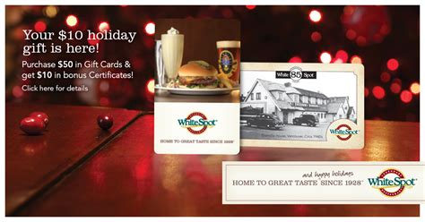 white spot purchase 50 in gift cards get 10 in bonus certificates canadian - White Spot Gift Card Promotion