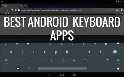 best android keyboard app 5 best keyboard apps for android